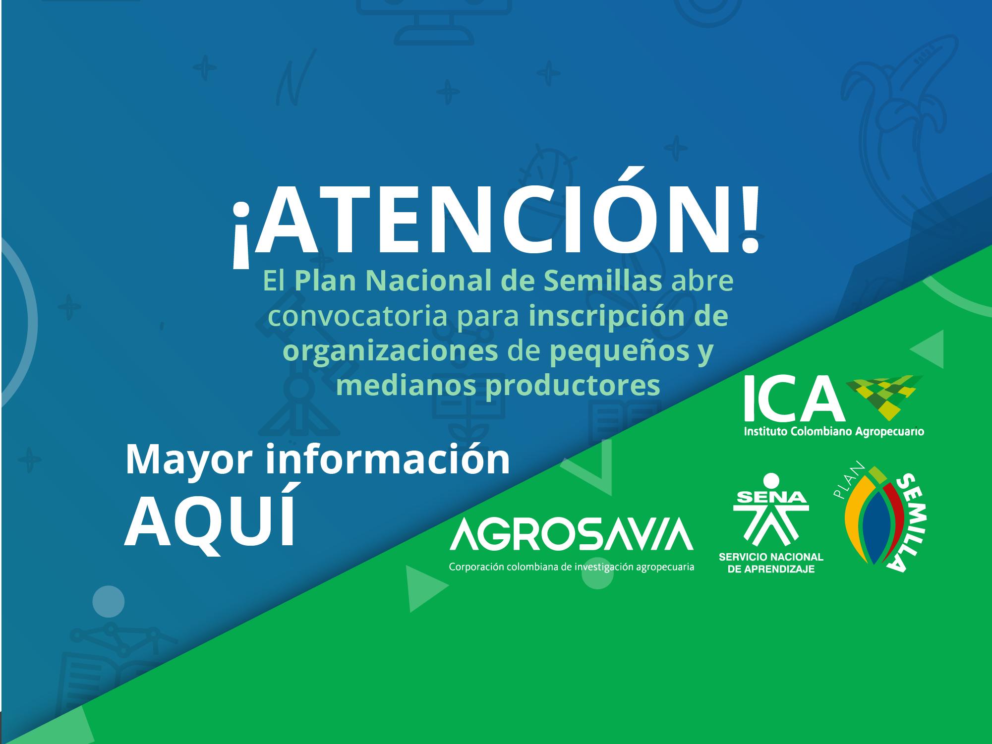 Plan Nacional de Semillas abre convocatoria para inscripción de organizaciones de productores